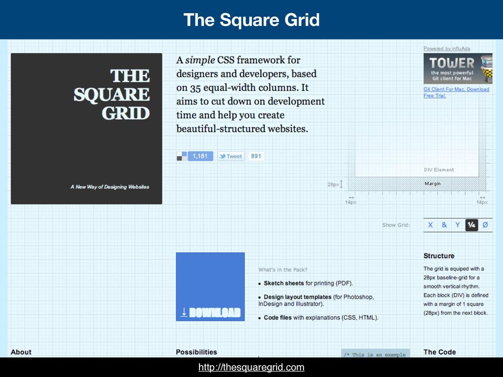 The Square Grid http://thesquaregrid.com