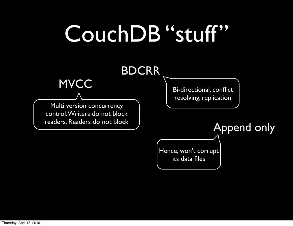 "CouchDB ""stuff"" MVCC Append only BDCRR Multi ve..."