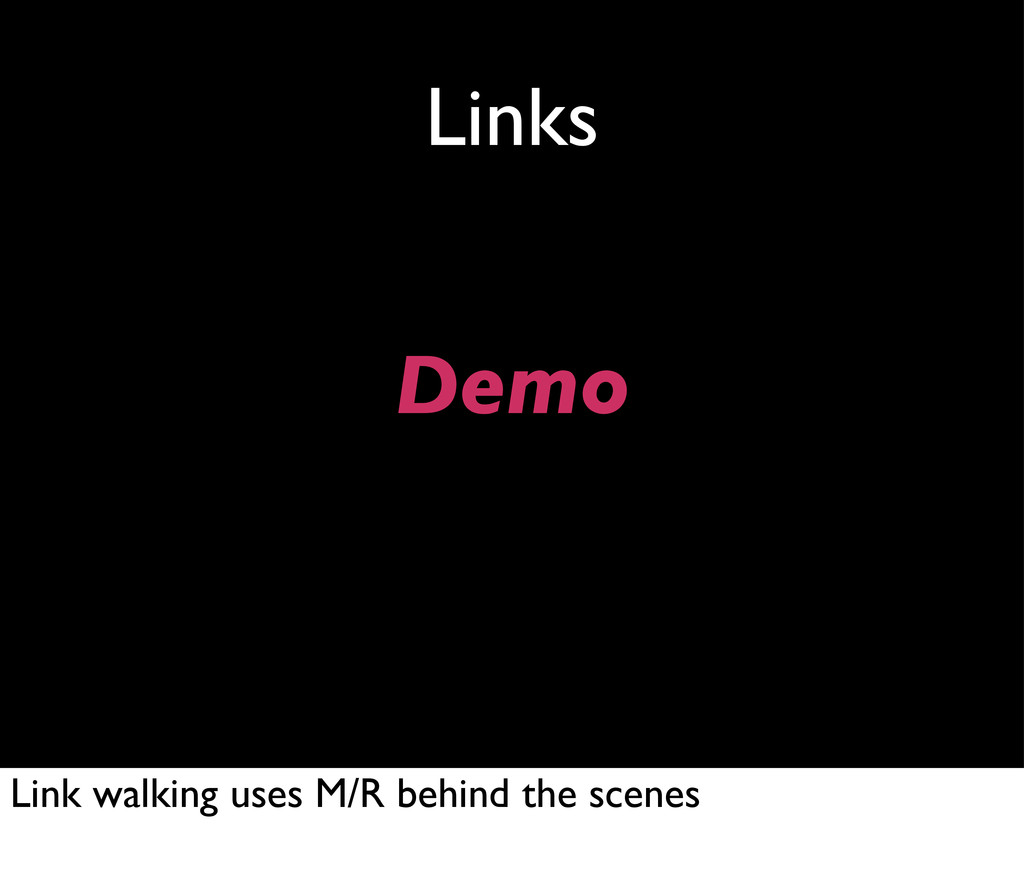Links Demo Link walking uses M/R behind the sce...
