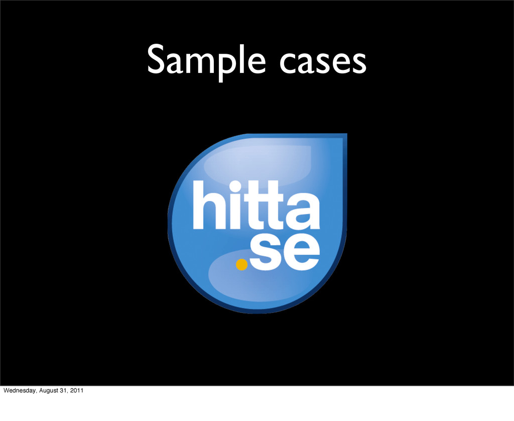 Sample cases Wednesday, August 31, 2011