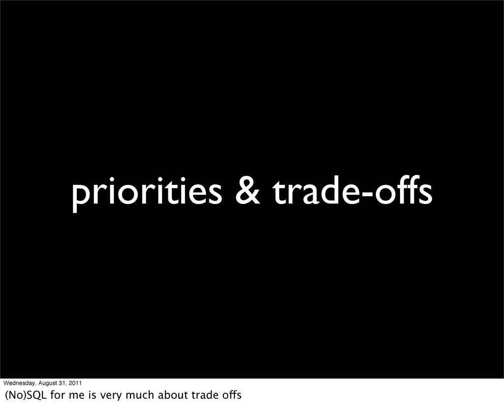 priorities & trade-offs Wednesday, August 31, 2...