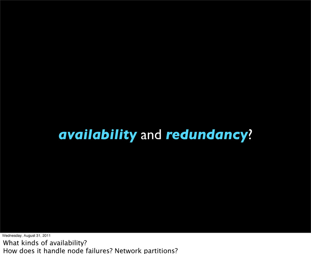 availability and redundancy? Wednesday, August ...