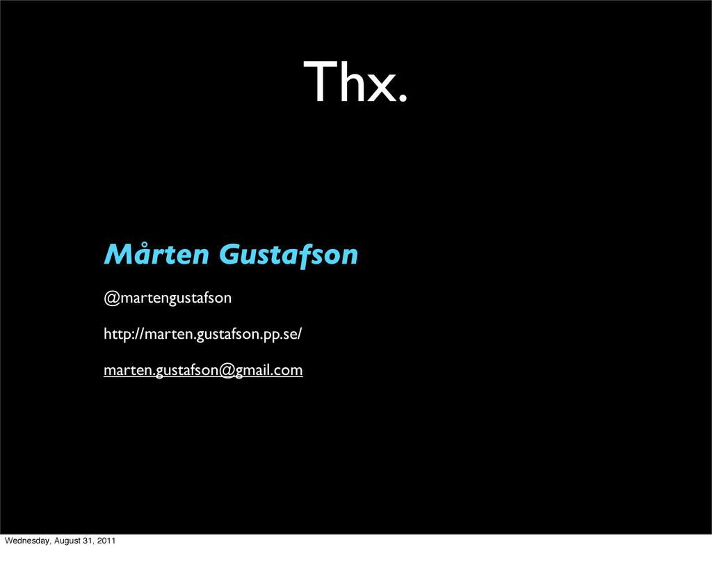 Thx. Mårten Gustafson @martengustafson http://m...
