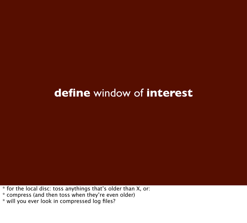 define window of interest * for the local disc: ...