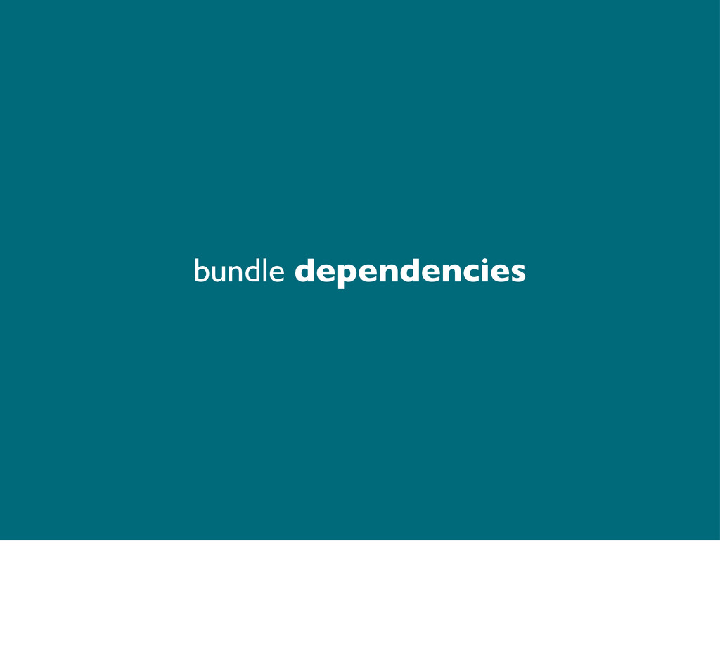 bundle dependencies