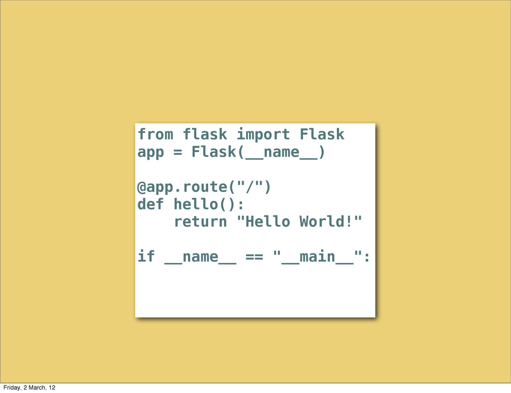 from flask import Flask app = Flask(__name__) @...