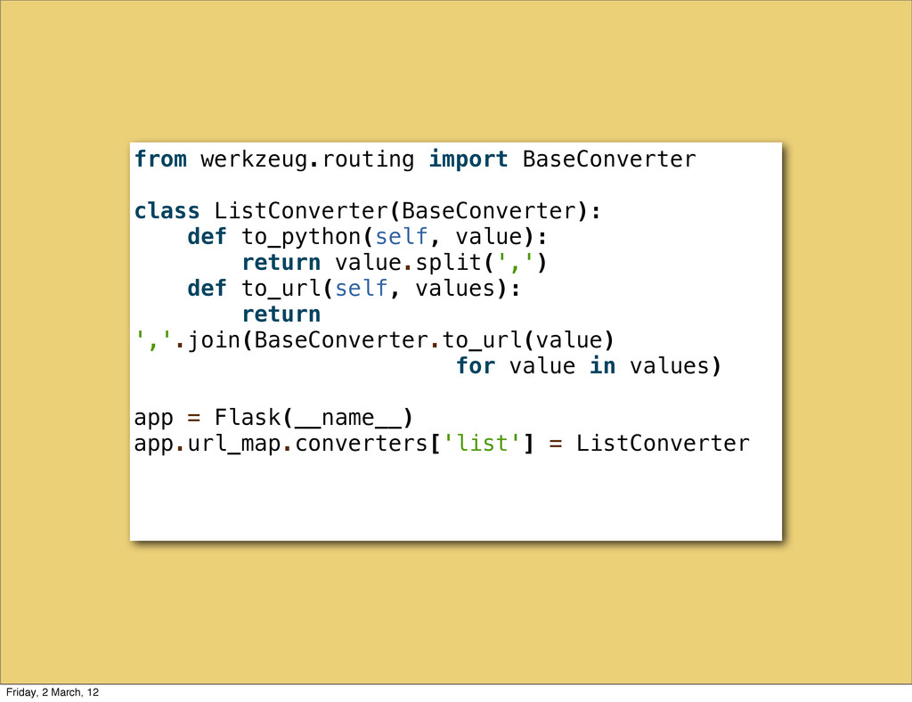 from werkzeug.routing import BaseConverter clas...