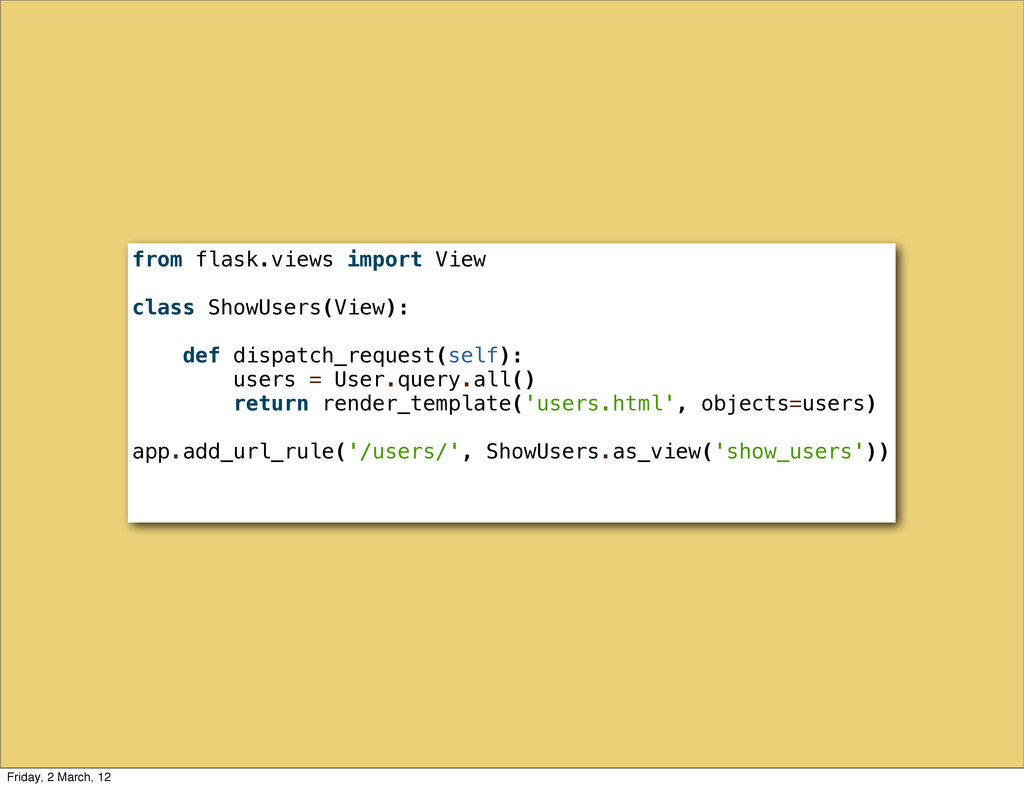 from flask.views import View class ShowUsers(Vi...