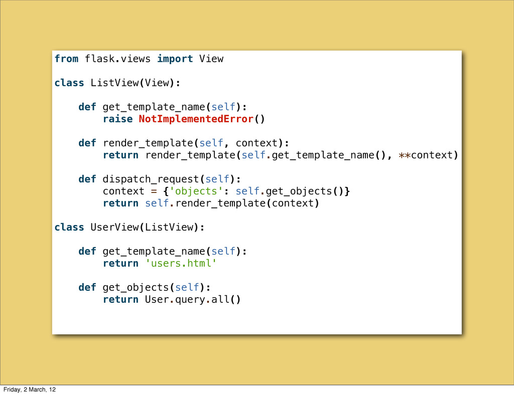 from flask.views import View class ListView(Vie...