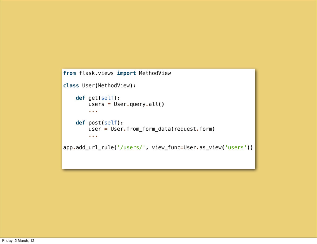 from flask.views import MethodView class User(M...