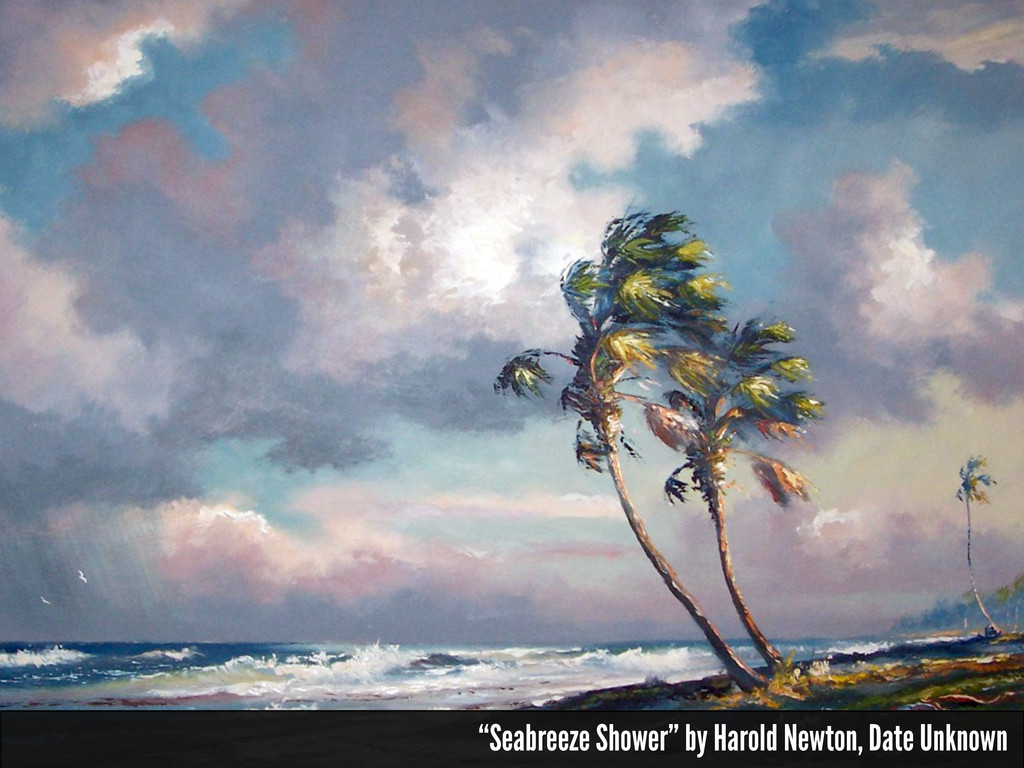 """Seabreeze Shower"" by Harold Newton, Date Unkno..."
