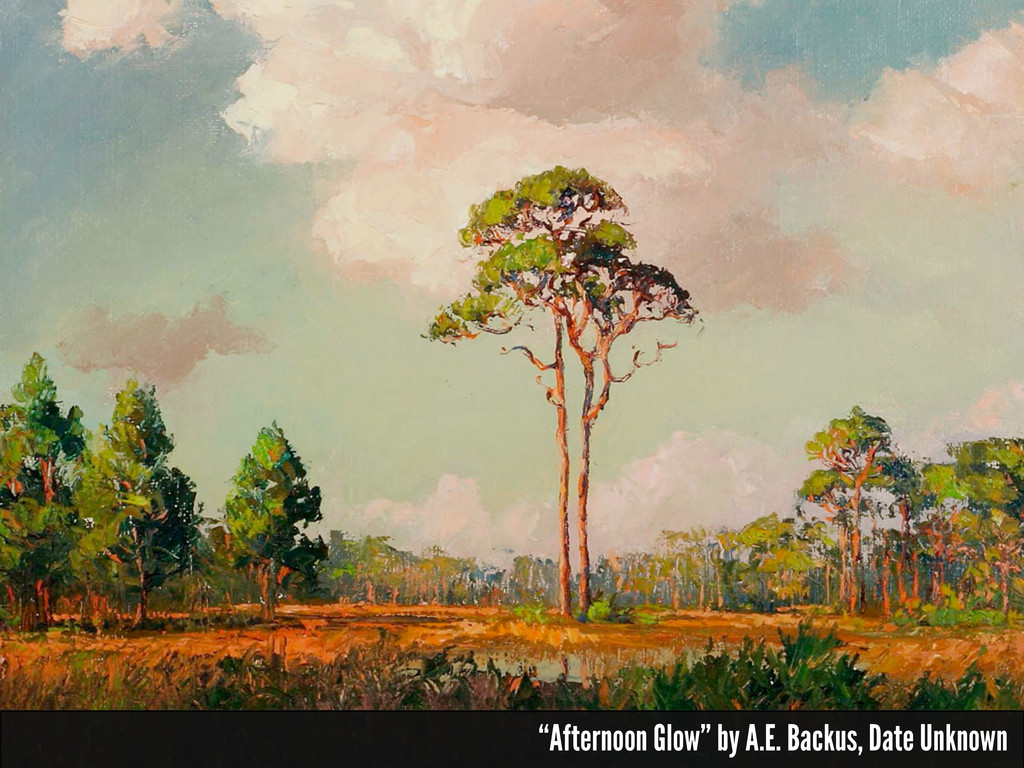 """Afternoon Glow"" by A.E. Backus, Date Unknown"
