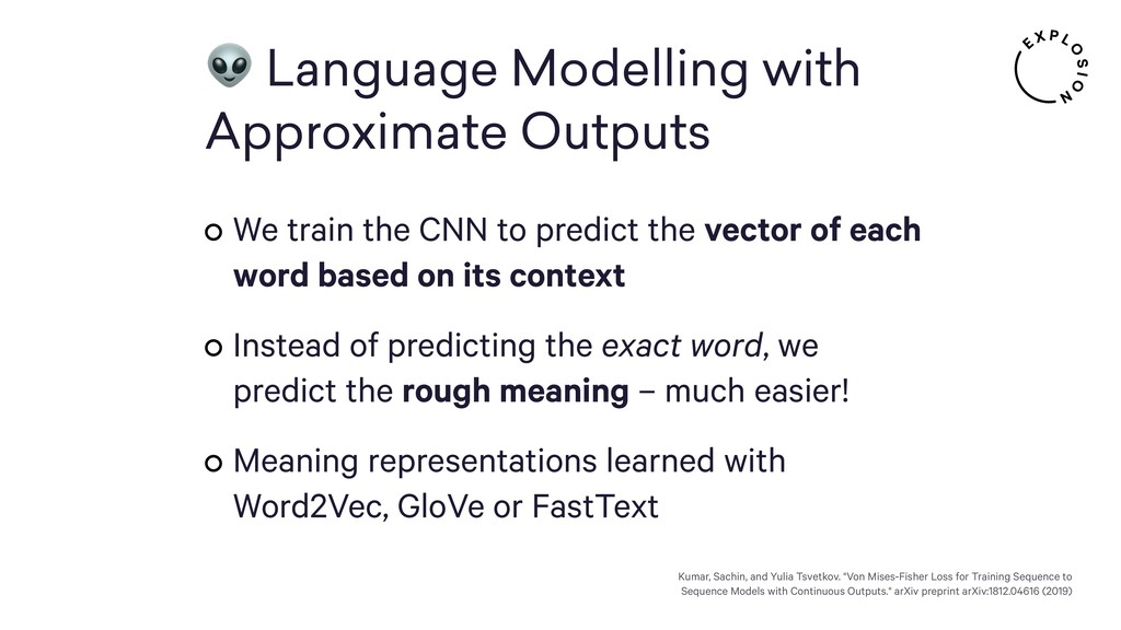 Language Modelling with Approximate Outputs We...