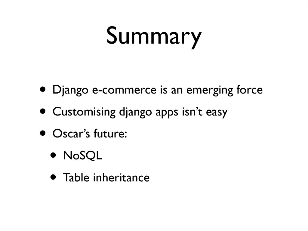 Summary • Django e-commerce is an emerging forc...