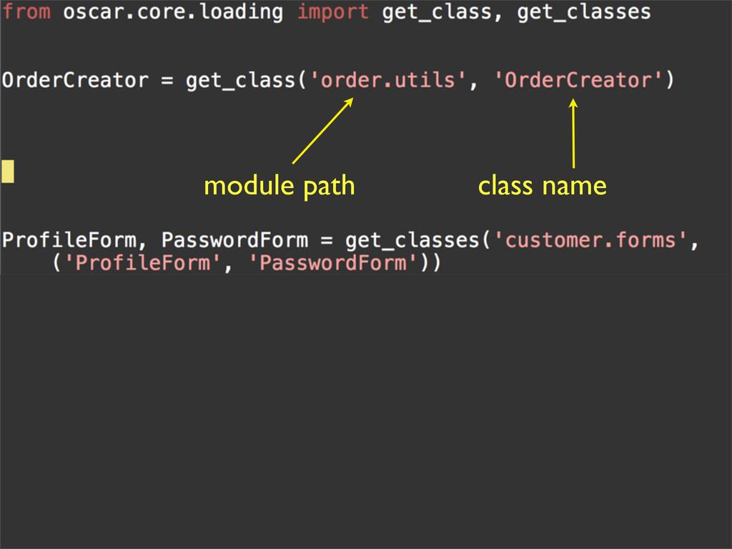 module path class name