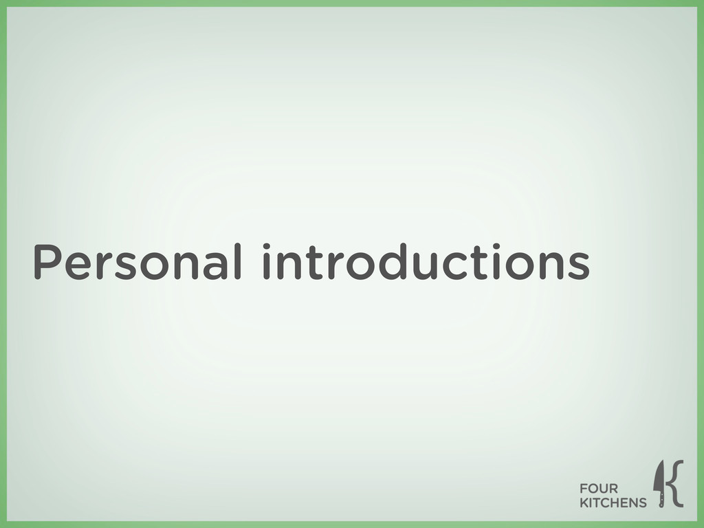 Personal introductions