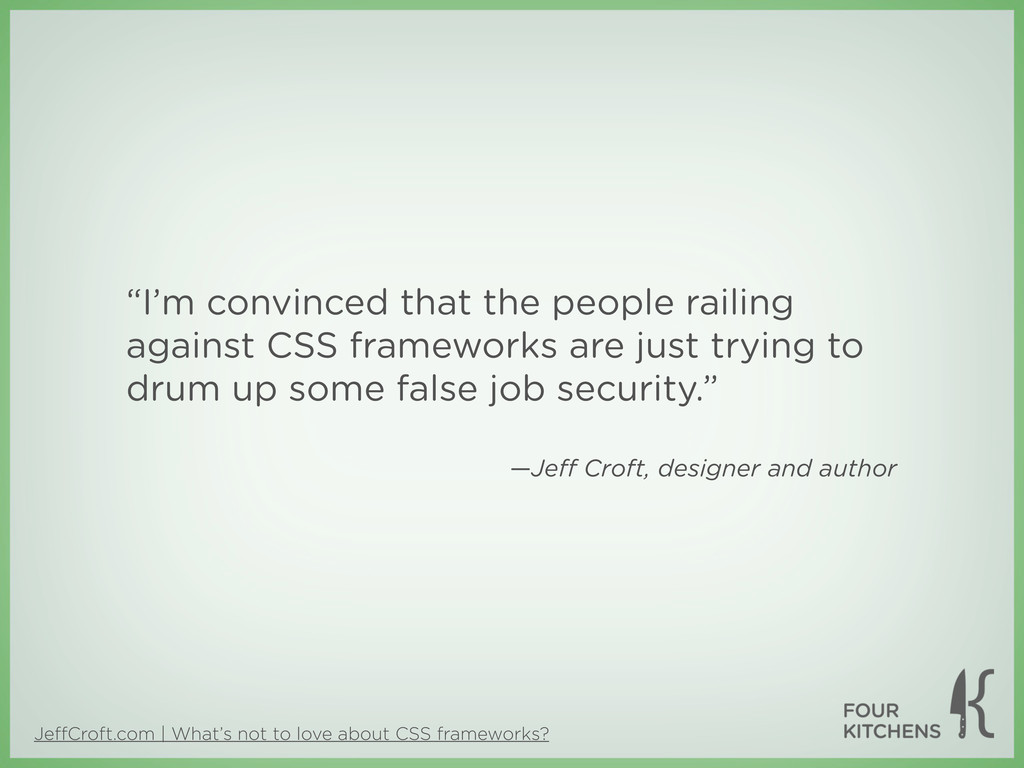 JeffCroft.com | What's not to love about CSS fra...