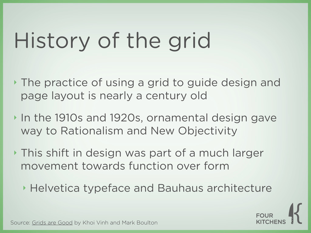 Source: Grids are Good by Khoi Vinh and Mark Bo...