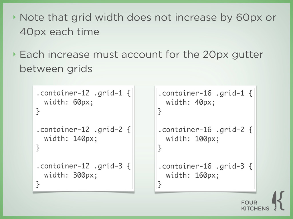 ‣ Note that grid width does not increase by 60p...