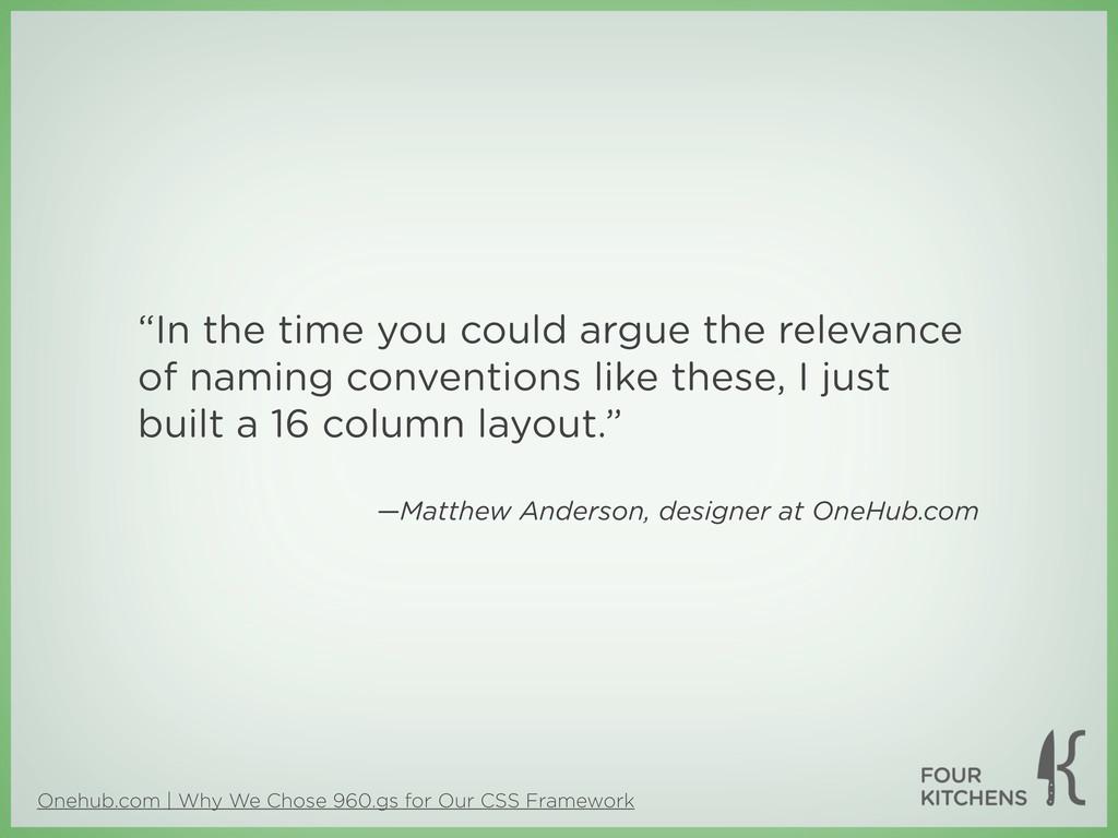 Onehub.com | Why We Chose 960.gs for Our CSS Fr...