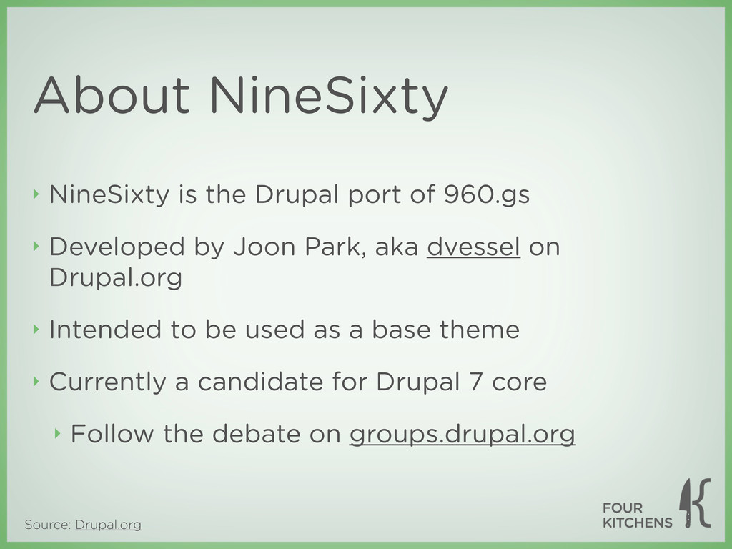 Source: Drupal.org About NineSixty ‣ NineSixty ...