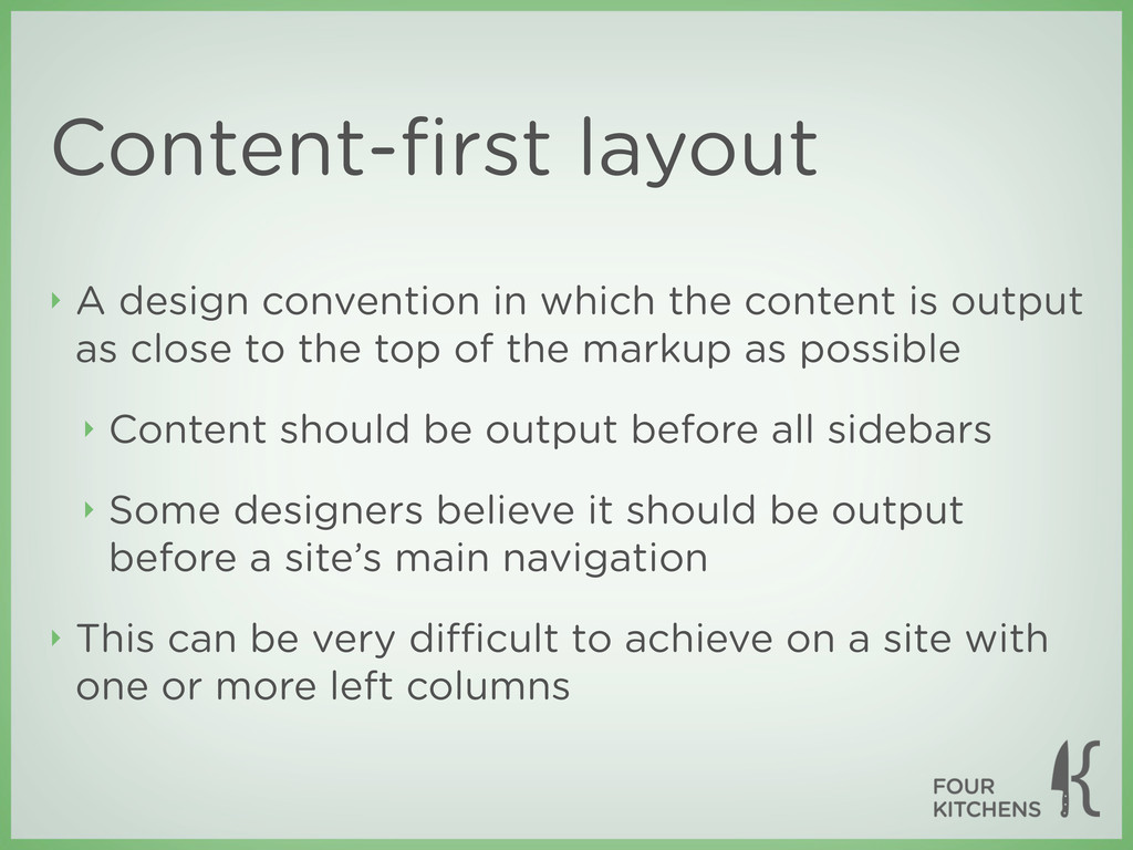 Content-first layout ‣ A design convention in wh...