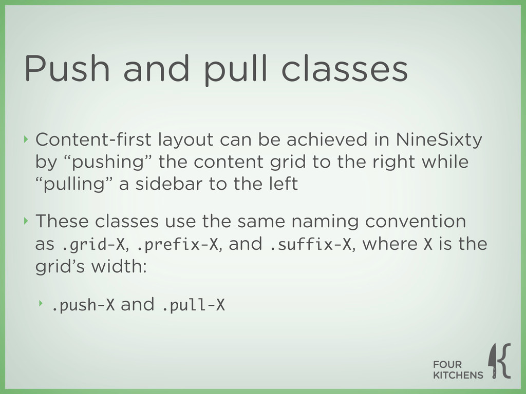 Push and pull classes ‣ Content-first layout can...
