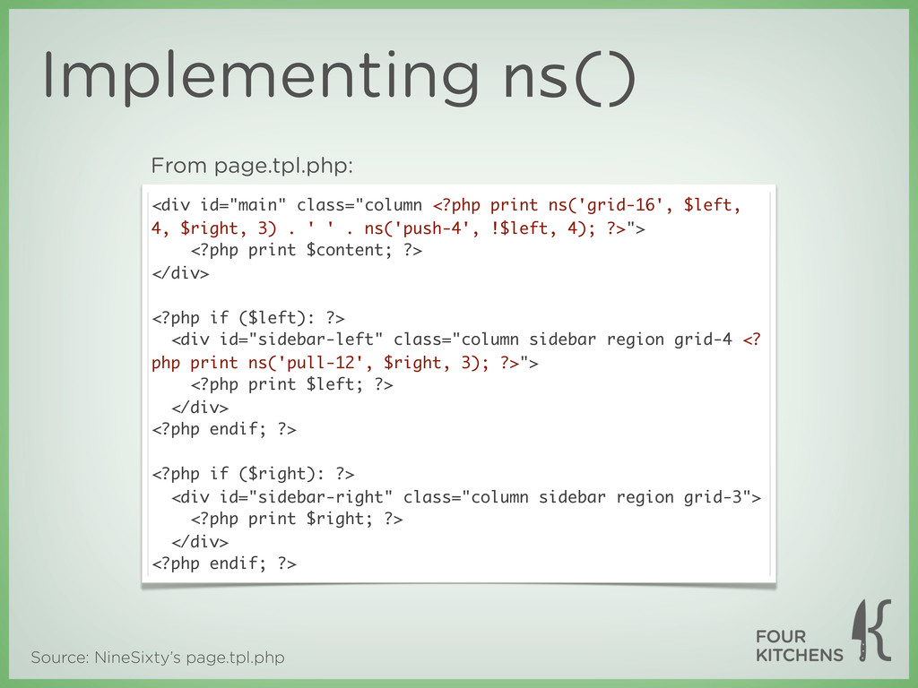 Source: NineSixty's page.tpl.php Implementing n...
