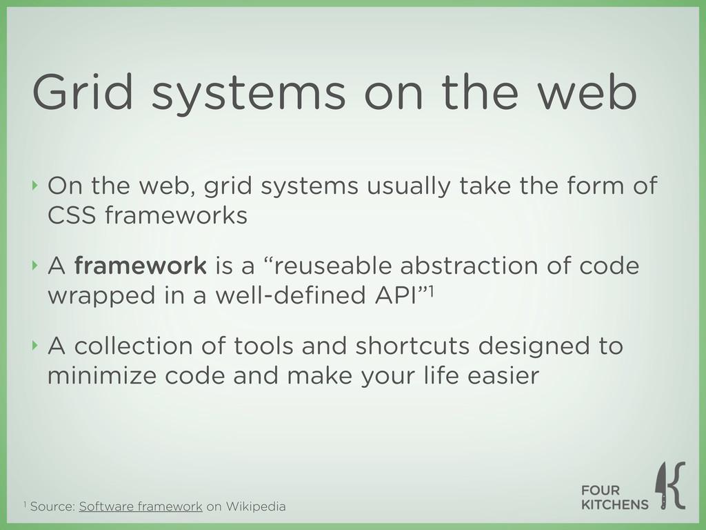1 Source: Software framework on Wikipedia Grid ...