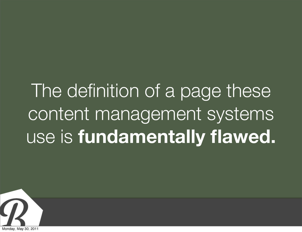 The definition of a page these content managemen...