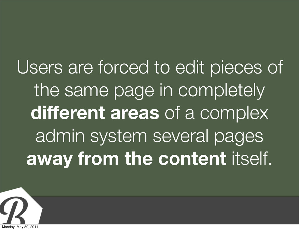 Users are forced to edit pieces of the same pag...