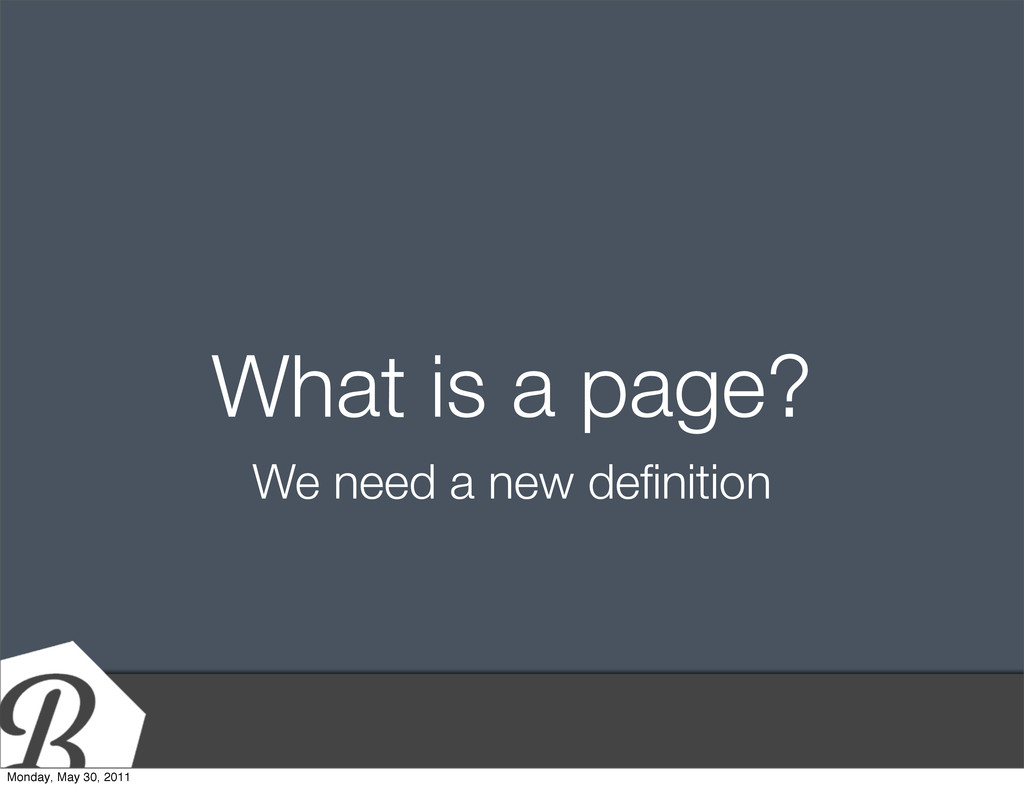 Title Text What is a page? We need a new definit...