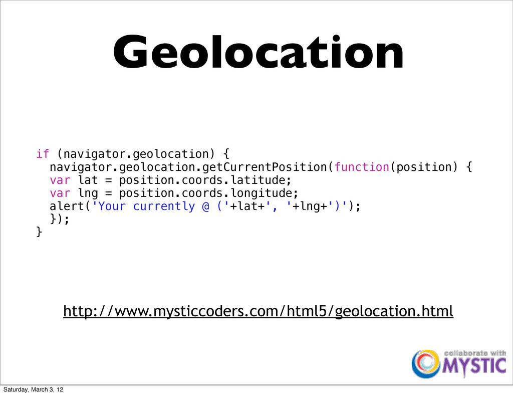 Geolocation http://www.mysticcoders.com/html5/g...