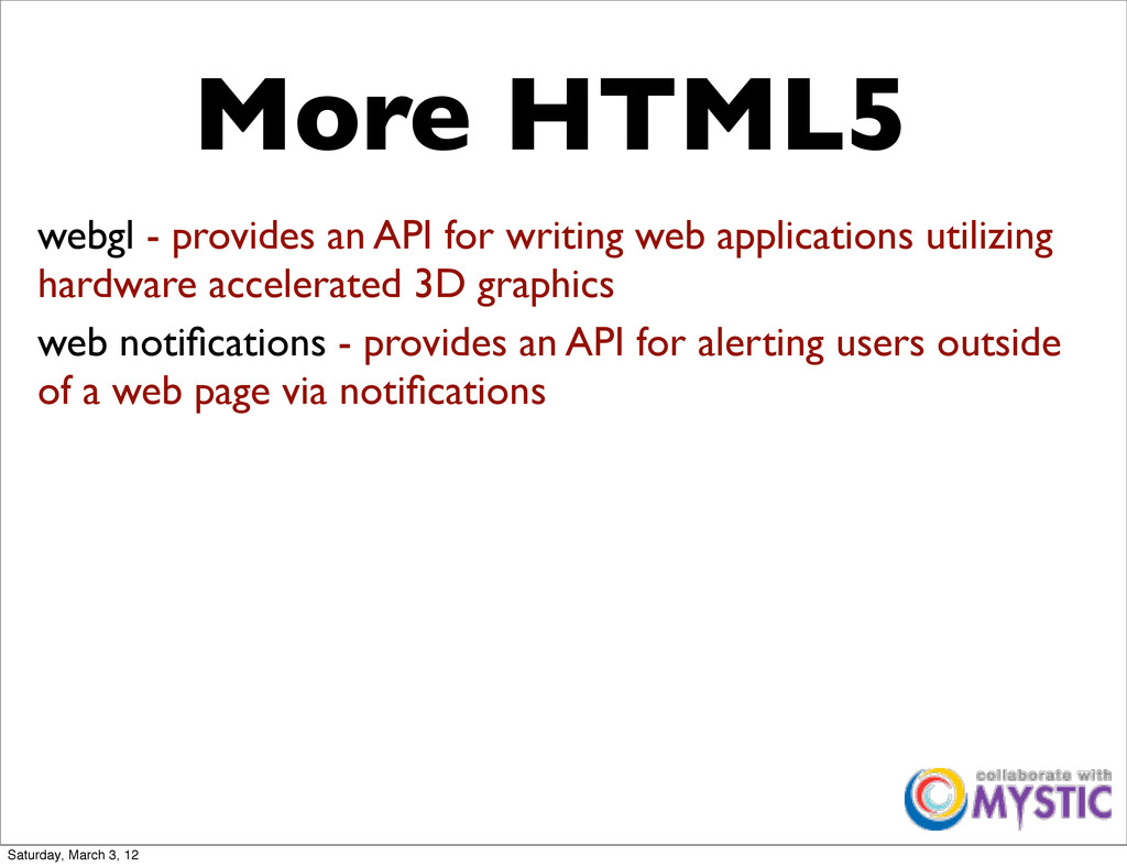 More HTML5 webgl - provides an API for writing ...