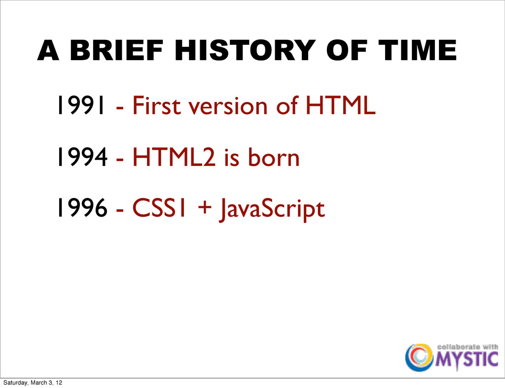A BRIEF HISTORY OF TIME 1991 - First version of...