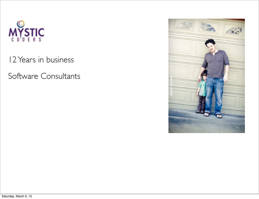 Software Consultants 12 Years in business Satur...