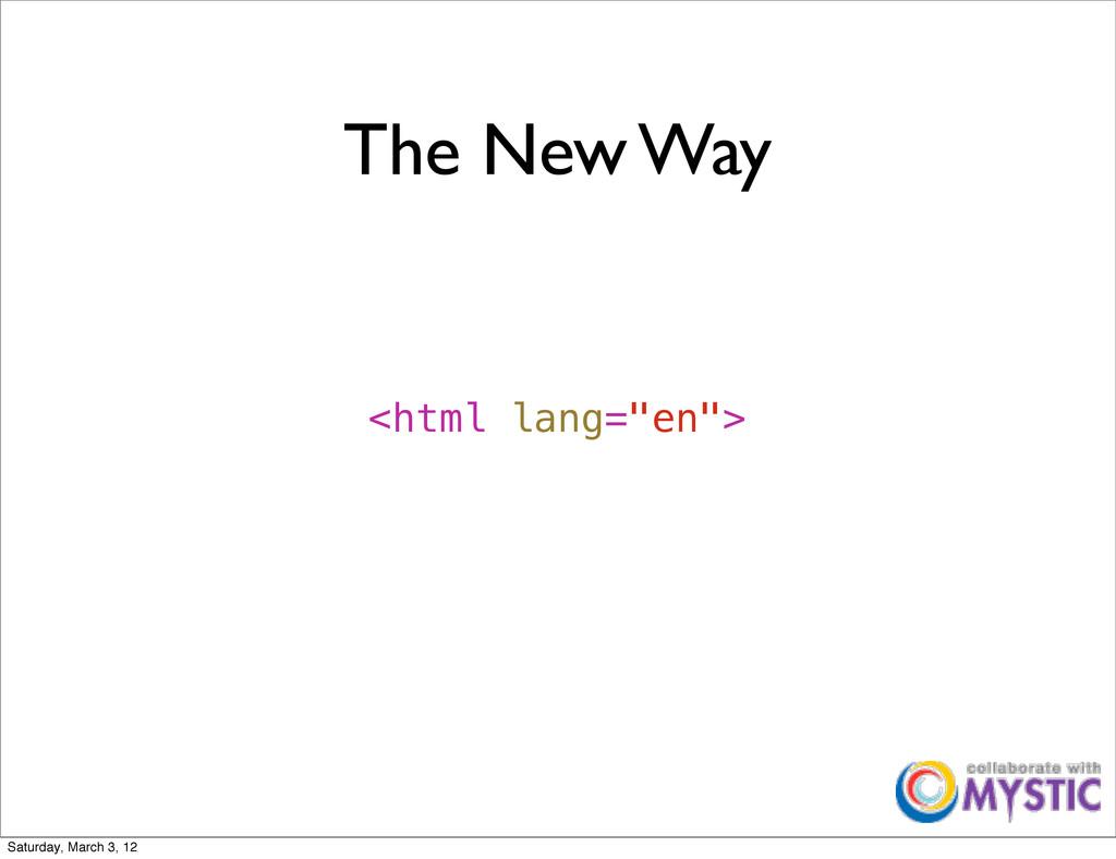 "The New Way <html lang=""en""> Saturday, March 3,..."