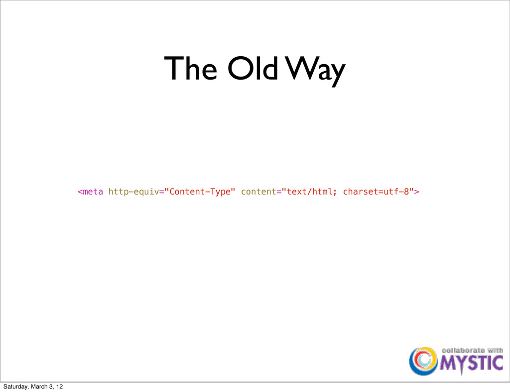 """The Old Way <meta http-equiv=""""Content-Type"""" con..."""