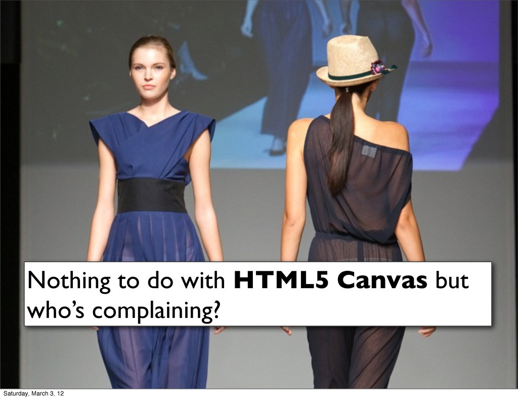Nothing to do with HTML5 Canvas but who's compl...