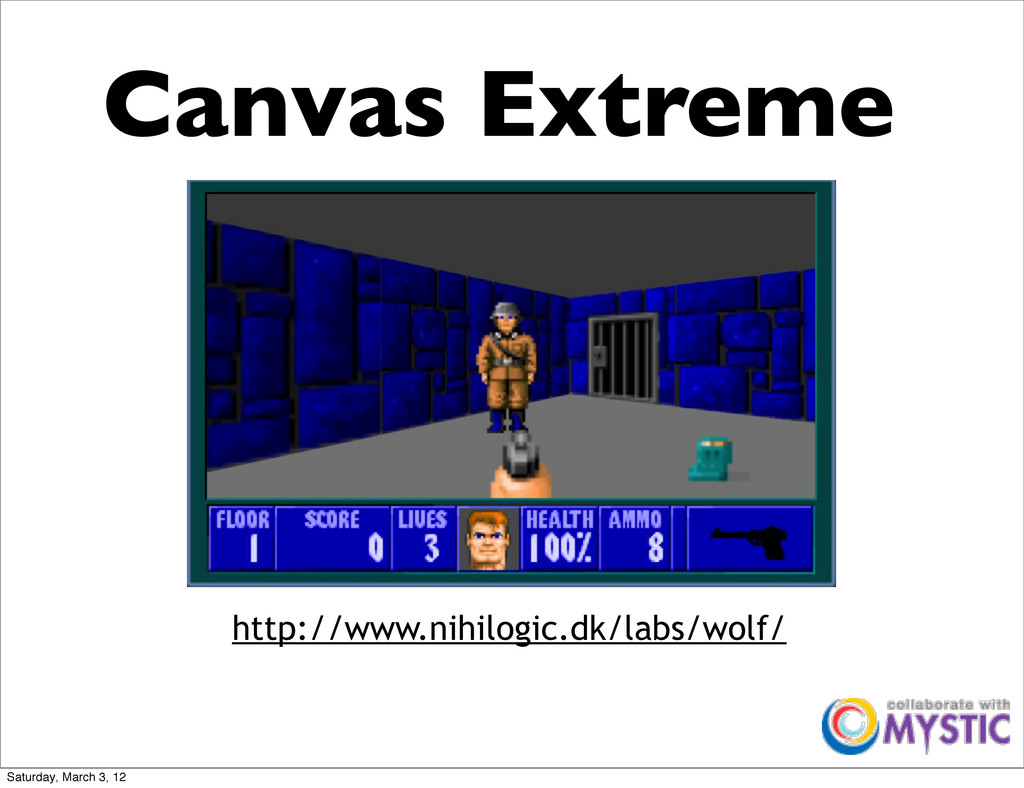 Canvas Extreme http://www.nihilogic.dk/labs/wol...
