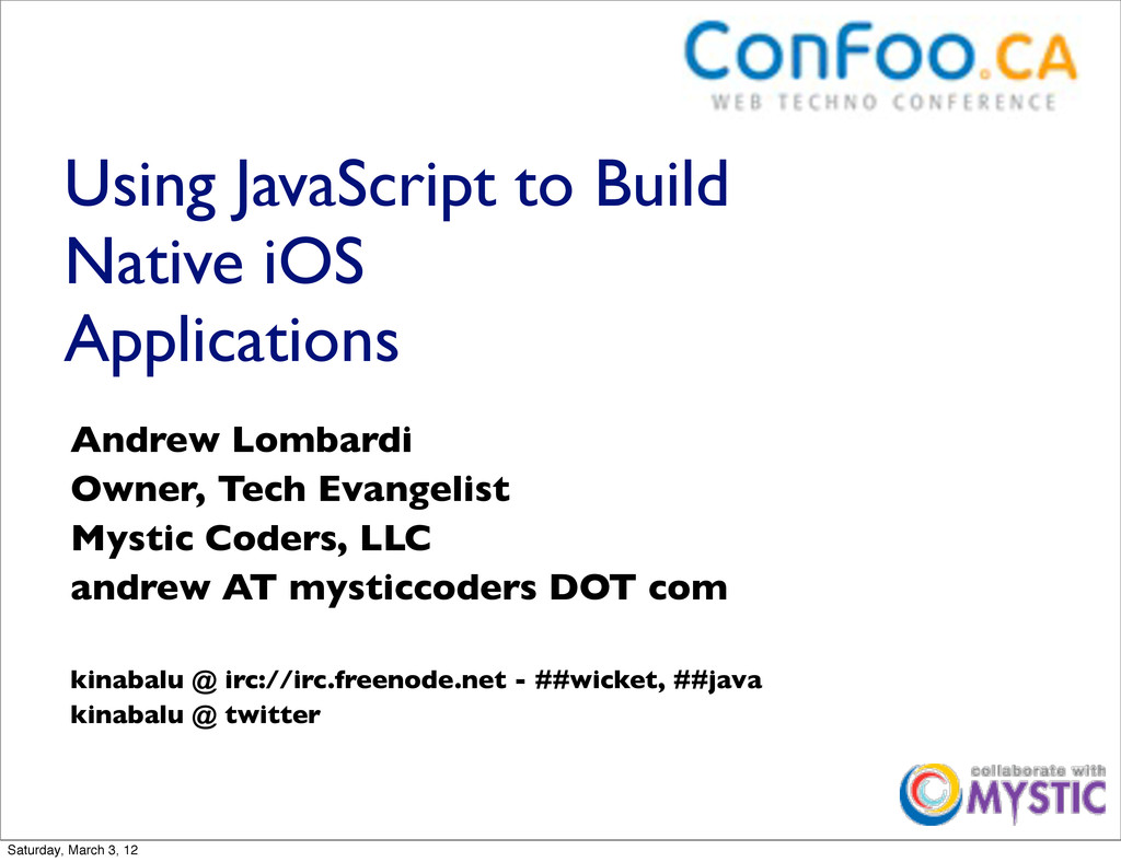 Using JavaScript to Build Native iOS Applicatio...