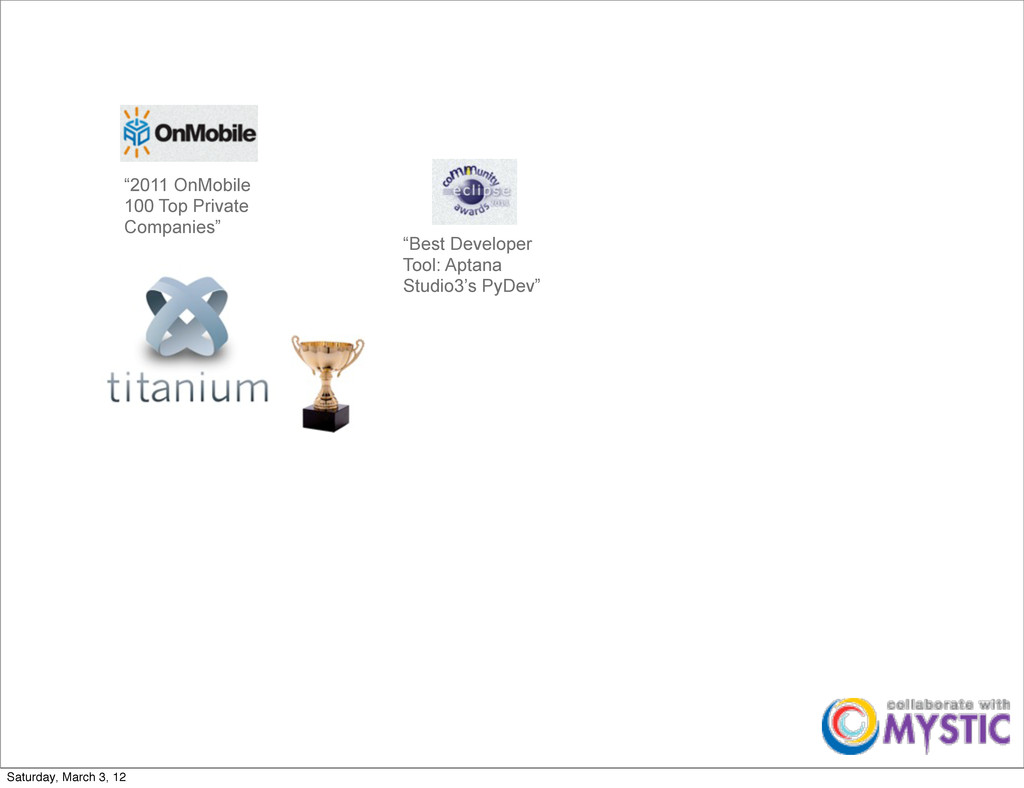 """""""2011 OnMobile 100 Top Private Companies"""" """"Best..."""