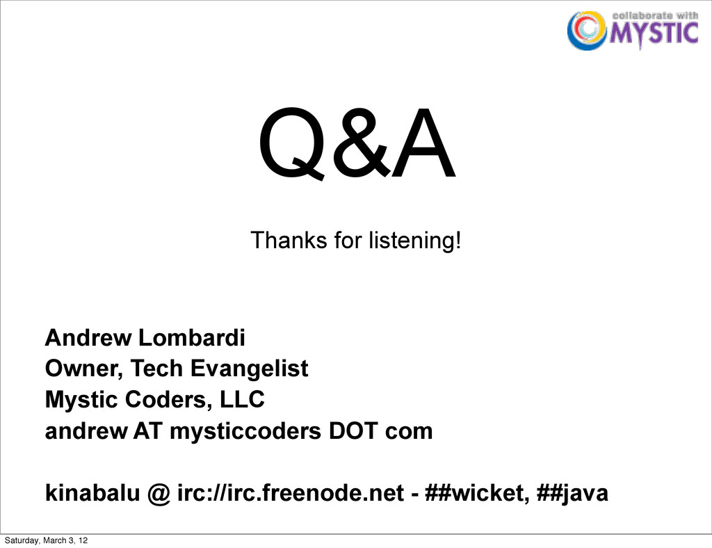 Q&A Thanks for listening! Andrew Lombardi Owner...