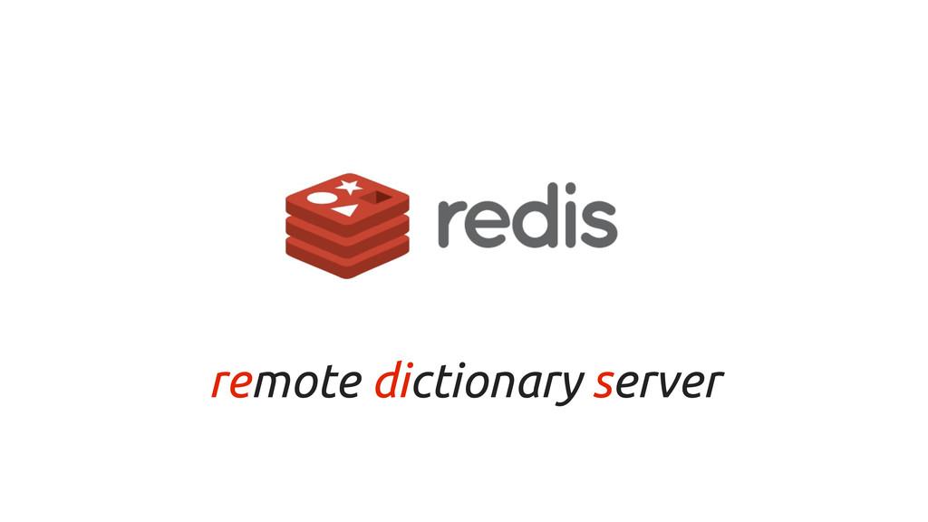 remote dictionary server