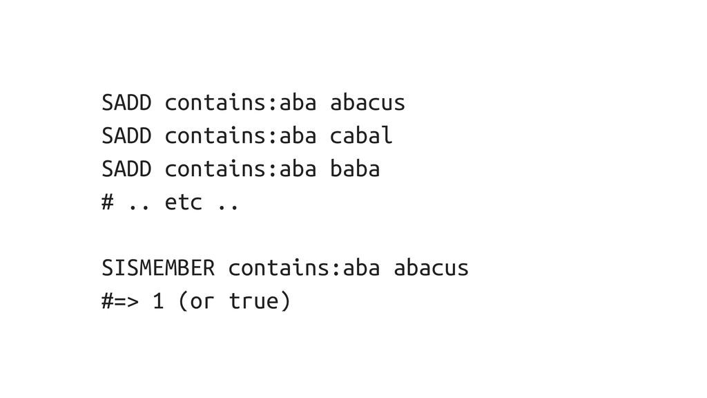 SADD contains:aba abacus SADD contains:aba caba...
