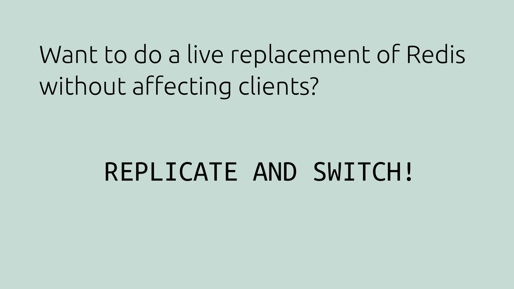 Want to do a live replacement of Redis without ...
