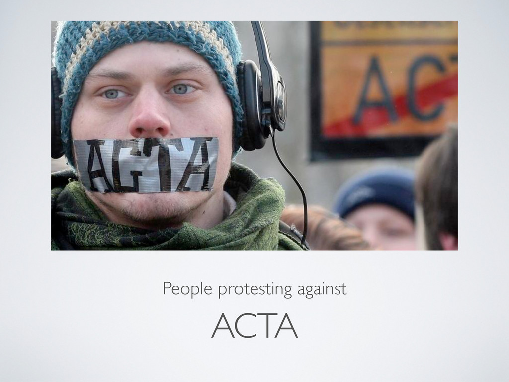 ACTA People protesting against