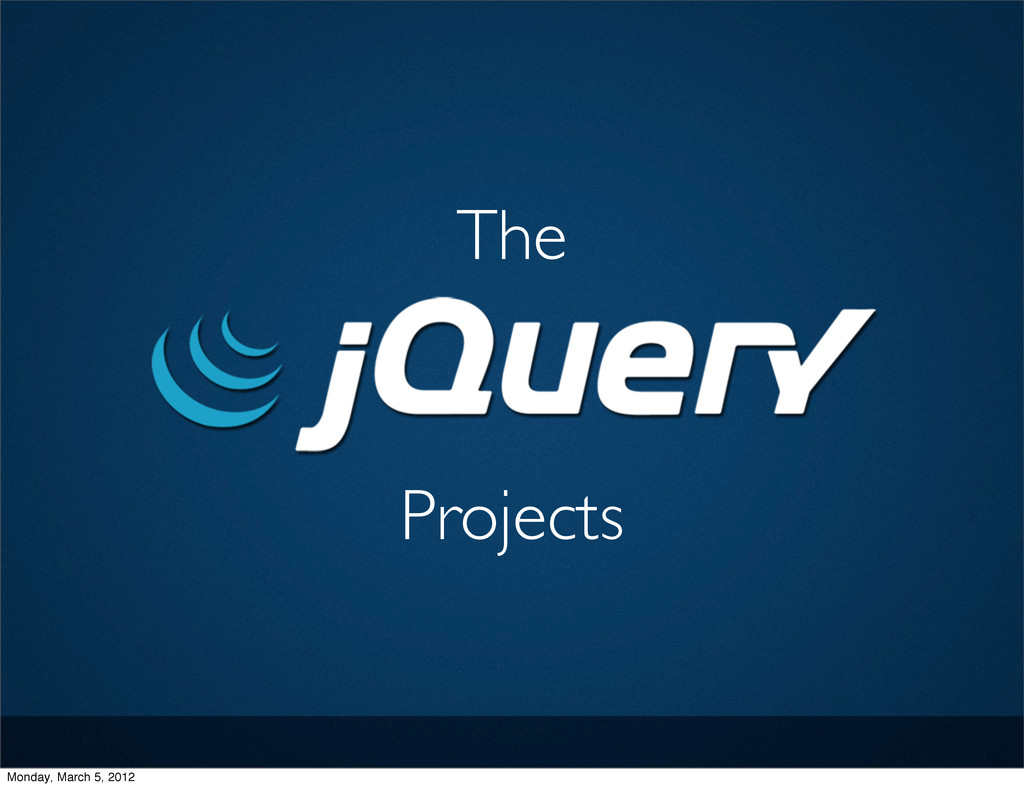 The Projects Monday, March 5, 2012