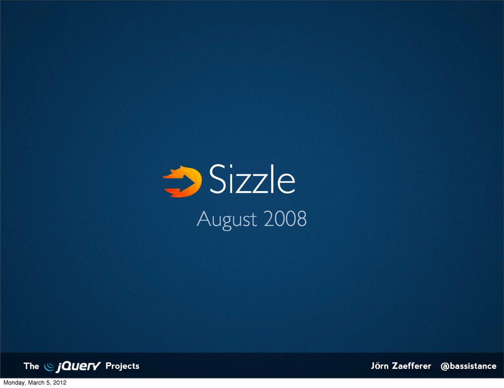 Jörn Zaefferer @bassistance The Projects Sizzle...