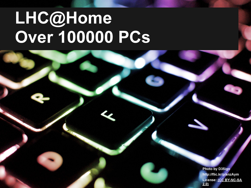 LHC@Home Over 100000 PCs Photo by D35ign http:/...